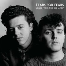 Tears For Fears - Songs From The Big Chair 1985 (180g) LP под заказ 2-4 недели