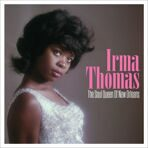 Irma Thomas - The Soul Queen Of New Orleans (180g) LP под заказ 2-4 недели