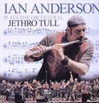 Ian Anderson - Ian Anderson Plays The Orchestral Jethro Tull 2005 LP под заказ 2-4 недели.