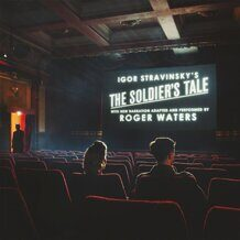 "Roger Waters - Igor Stravinsky's ""The Soldier's Tale"" 2LP под заказ 2-4 недели"