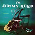 Jimmy Reed - I'm Jimmy Reed (180g) LP под заказ 2-4 недели.