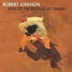Robert Johnson -  King Of The Delta Blues Singers 1 & 2 1936-37 (180g) 2 LP под заказ 2-4 недели.