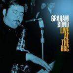 Graham Bond - Live At The BBC (180g) 2 LP под заказ 2-4 недели