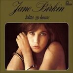 Jane Birkin: Lolita Go Home (Reissue) (Limited Edition) LP под заказ 2-4 недели.