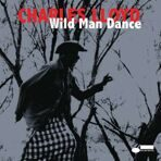 Charles Lloyd: Wild Man Dance (180g) (Limited Edition)  2 LP под заказ 2-4 недели.