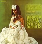 Herb Alpert - Whipped Cream & Other Delights (remastered) LP под заказ 2-4 недели