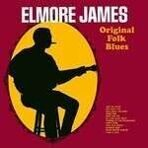 Elmore James - Original Folk Blues (140g) LP под заказ 2-4 недели.