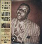 Muddy Waters - Blues Master Works (180g) (2LP + CD) под заказ 2-4 недели.