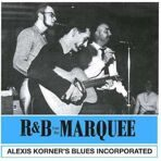 Alexis Korner - R&B From The Marquee  (180g) LP под заказ 2-4 недели.