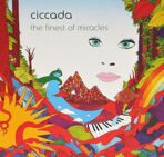 Ciccada - The Finest Of Miracles LP под заказ 2-4 недели