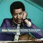 Allen Toussaint - Everything I Do Is Gonh Be Funky 1957-69 (180g) LP под заказ 2-4 недели.